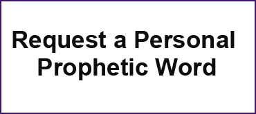 Request a Personal Prophetic Word