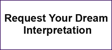 Request Your Dream Interpretation